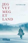 """""""Jeg vet meg et land"""" av Victoria Bø"""