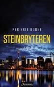 """""""Steinbryteren"""" av Per Erik Borge"""