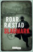 """Slagmark fjerde bok om Gabriel Navarseth"" av Roar Ræstad"
