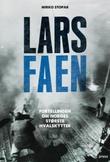 """""""Lars Faen - fortellingen om Norges største hvalskytter"""" av Mirko Stopar"""
