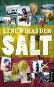 """""""Salt - roman"""" av Lene Wikander"""