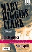 """""""Hatets gisler ; Sluttspill"""" av Mary Higgins Clark"""