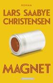 """""""Magnet roman"""" av Lars Saabye Christensen"""
