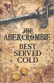 """Best Served Cold"" av Joe Abercrombie"