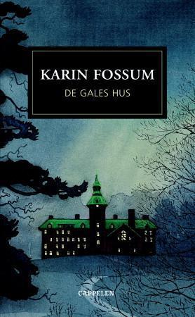 """""""De gales hus - roman"""" av Karin Fossum"""