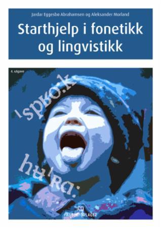 """""""Starthjelp i fonetikk og lingvistikk"""" av Jardar Eggesbø Abrahamsen"""