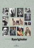 """""""Byoriginaler og personligheter i Oslo"""" av Even Saugstad"""