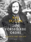 """""""Den forseglede ordre opplevd og tenkt 1949-2019"""" av Kaj Skagen"""