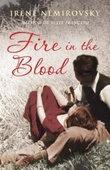 """Fire in the blood"" av Irène Némirovsky"