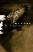 """""""Vingetyven - roman"""" av Tove Nilsen"""