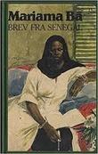 """""""Brev fra Senegal"""" av Mariama Bâ"""