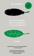"""""""Ung trost klokken fem om morgenen i en brusende alm"""" av Geir Gulliksen"""