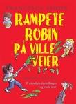 """""""Rampete Robin på ville veier"""" av Francesca Simon"""