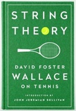 """String theory - David Foster Wallace on tennis"" av David Foster Wallace"