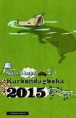 """""""Karbondagboka 2015"""" av Saci Lloyd"""
