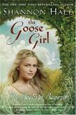"""The Goose Girl (Books of Bayern)"" av Shannon Hale"