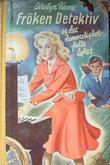 """""""Frøken detektiv og det hemmelighetsfulle loftet"""" av Carolyn Keene"""