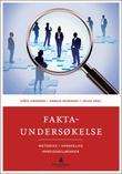 """""""Faktaundersøkelse metodikk i vanskelige arbeidsmiljøsaker"""" av Ståle Einarsen"""