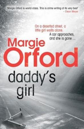 """Daddy's girl"" av Margie Orford"