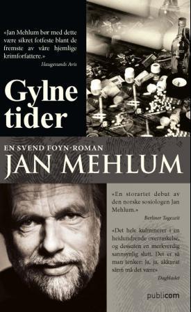 """Gylne tider - en Svend Foyn-roman"" av Jan Mehlum"