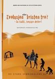 """""""Evolusjon eller kristen tro? - ja takk, begge deler!"""" av Bjørn Are Davidsen"""