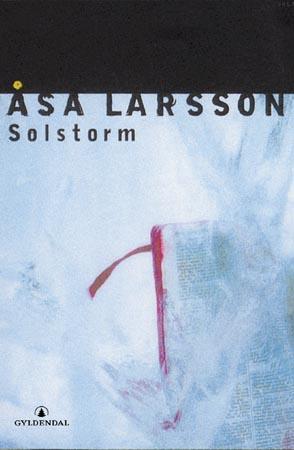 """""""Solstorm"""" av Åsa Larsson"""