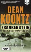 """""""Dean Koontz' Frankenstein - bok 1"""" av Dean Koontz"""