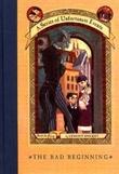 """The bad beginning"" av Lemony Snicket"
