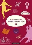 """""""Rikere hverdag - glede her og nå"""" av Birgitte Lange"""