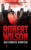"""""""Den største straffen"""" av Robert Wilson"""