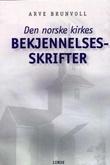 """""""Den norske kirkes bekjennelsesskrifter"""" av Den Norske kirke"""