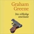 """Den stillferdige amerikaner"" av Graham Greene"