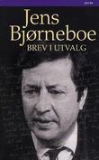 """""""Brev i utvalg"""" av Jens Bjørneboe"""