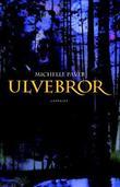 """Ulvebror"" av Michelle Paver"