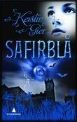 """""""Safirblå - kjærligheten til alle tider"""" av Kerstin Gier"""