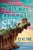 """The House in the Cerulean Sea"" av T.J. Klune"