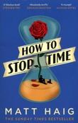 """""""How to stop time"""" av Matt Haig"""
