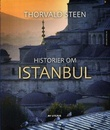 """""""Historier om Istanbul"""" av Thorvald Steen"""