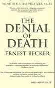 """""""The denial of death"""" av Ernest Becker"""