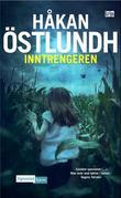 """""""Inntrengeren"""" av Håkan Östlundh"""