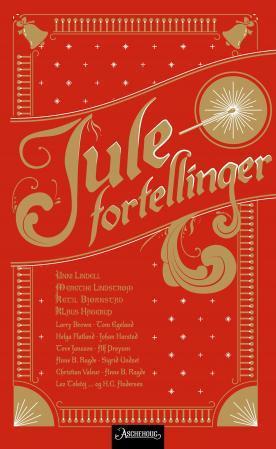 """""""Julefortellinger"""" av Unni Lindell"""