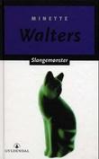 """""""Slangemønster"""" av Minette Walters"""