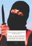 """""""Islamisme ideologi og trussel"""" av Øystein Sørensen"""