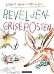 """""""Reveljen-Griseposten"""" av Bjørn F. Rørvik"""