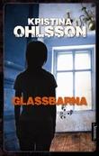"""Glassbarna"" av Kristina Ohlsson"