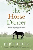 """The horse dancer"" av Jojo Moyes"