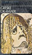 """""""Greske dramaer"""" av Aeschylus"""