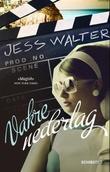 """""""Vakre nederlag"""" av Jess Walter"""