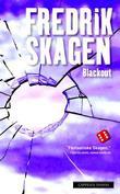 """""""Blackout - roman"""" av Fredrik Skagen"""