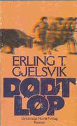 """""""Dødt løp"""" av Erling Torstein Gjelsvik"""
